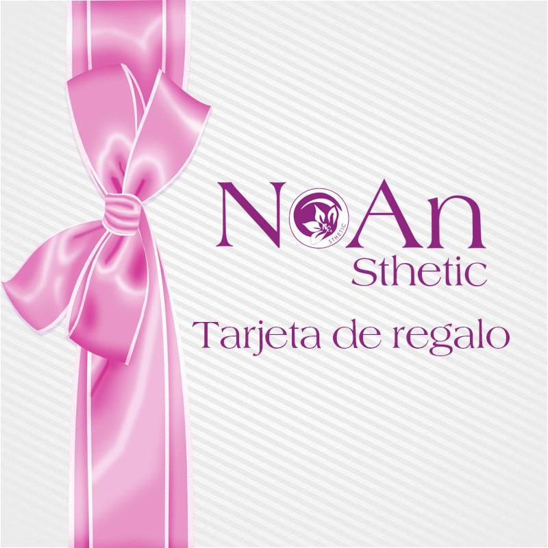 Tartjeta de regalo Noan Sthetic